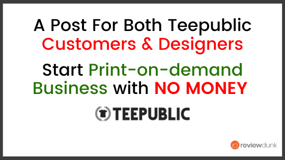 TeePublic Reviews – For T-shirt Buyers & T-shirt designers | ReviewDunk