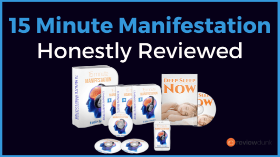 15 Minute Manifestation Honest Review 2021 – Is it Absurd or Legit?