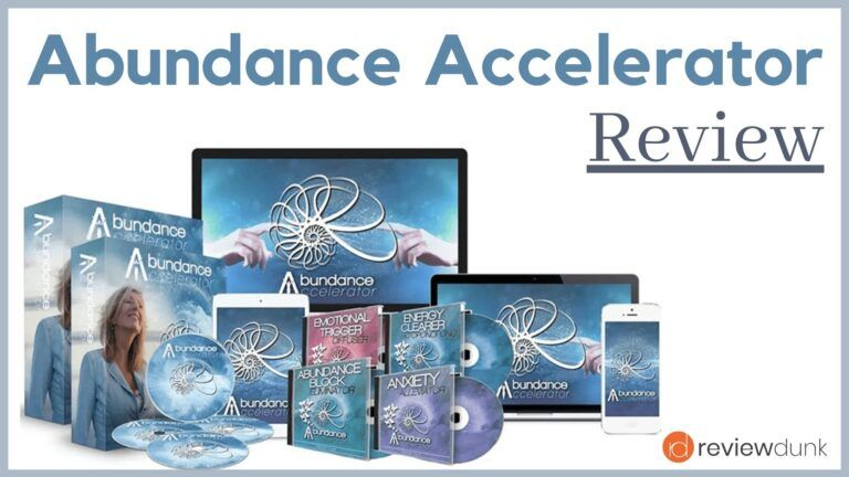 Abundance Accelerator 2.0- All You Need to Know About It Before Buying It