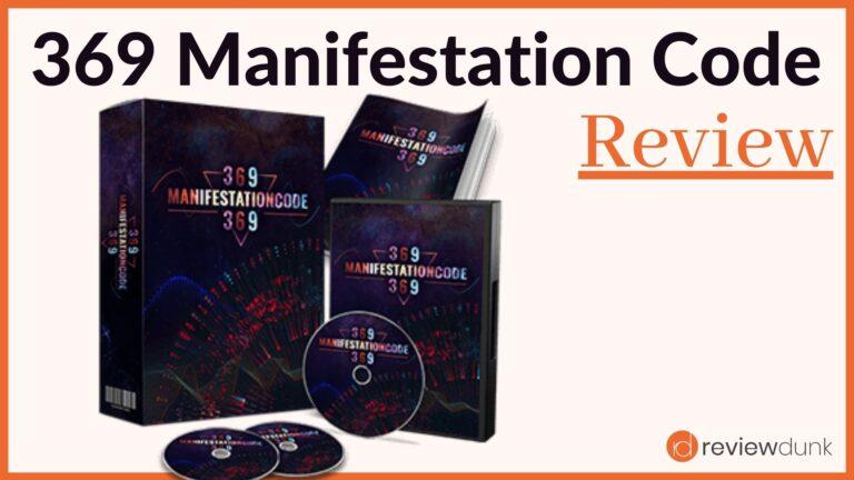 369 Manifestation Code Review – Absurd or Legit?